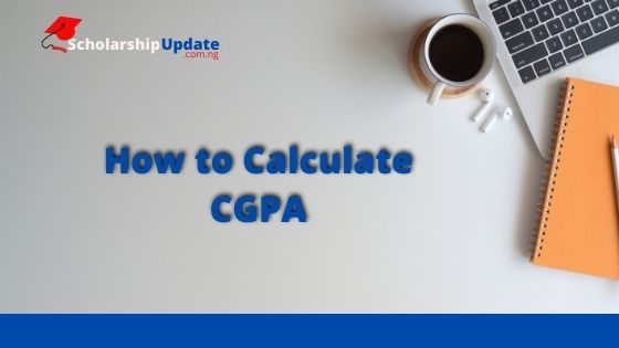 How to Calculate CGPA in Nigerian Universities