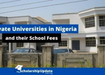 List of Private Universities in Nigeria and their School Fees